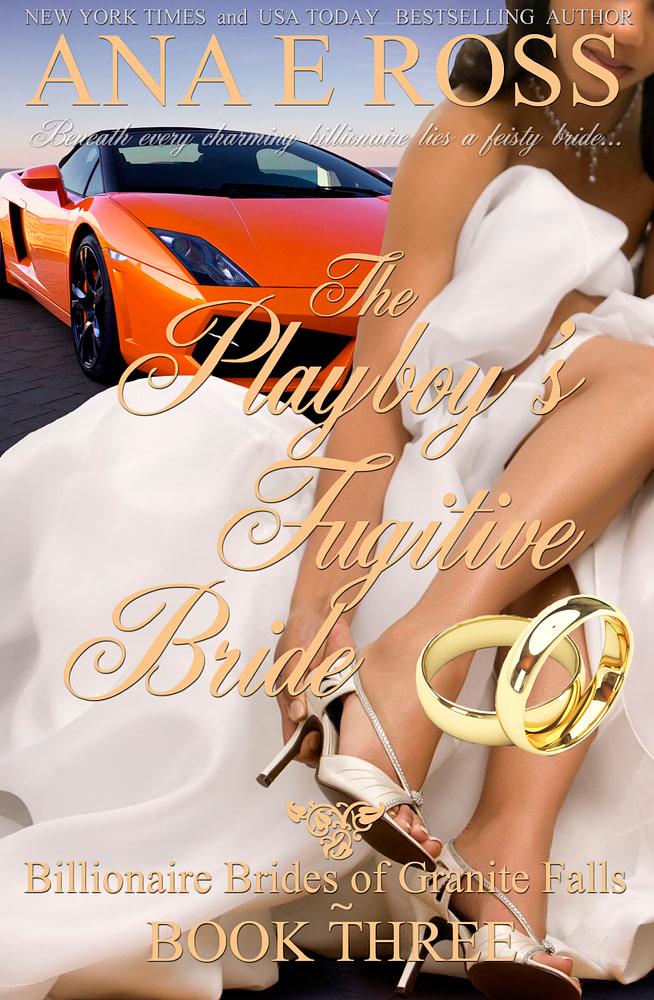 the playboy's fugitive bride